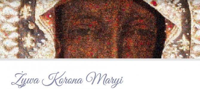 Żywa Korona Maryi – ciekawa propozycja na październik i nie tylko… Dołącz do nas!