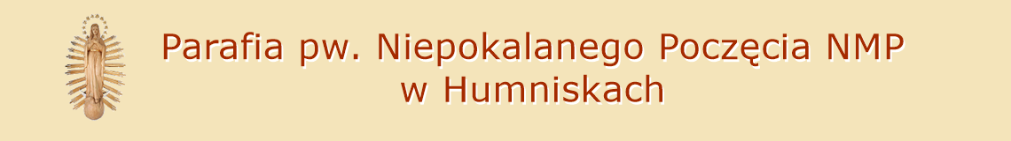 Parafia pw. Niepokalanego Poczęcia NMP w Humniskach